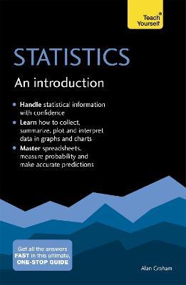 Statistics: An Introduction: Teach Yourself by Alan Graham