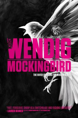 Miriam Black #2: Mockingbird by Chuck Wendig