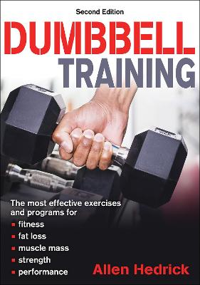 Dumbbell Training by Allen Hedrick