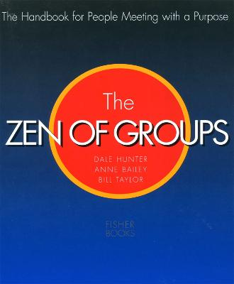 Zen Of Groups by Dale Hunter