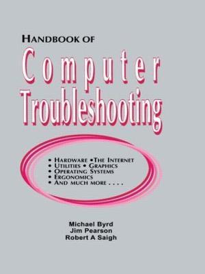 Handbook of Computer Troubleshooting by Michael Byrd