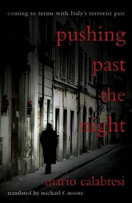 Pushing Past The Night by Mario Calabresi