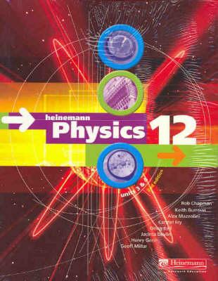 Heinemann Physics 12: Students Pack: Units 3 & 4 by Rob Chapman