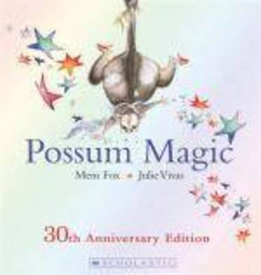 Possum Magic 30th Edition by Mem Fox