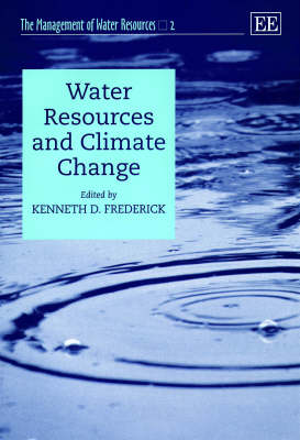 Water Resources and Climate Change by Kenneth D. Frederick