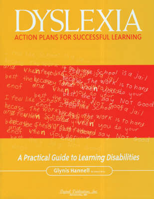Dyslexia: Action Plans for Successful Learning by Glynis Hannell