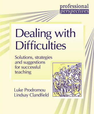 PROF PERS:DEALING WITH DIFFICULTIES by Lindsay Clandfield