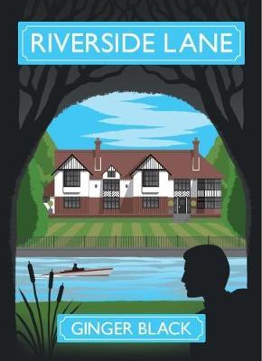Riverside Lane by Ginger Black