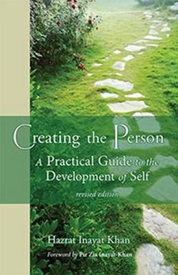 Creating the Person by Hazrat Inayat Khan