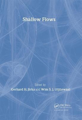 Shallow Flows by Gerhard H. Jirka