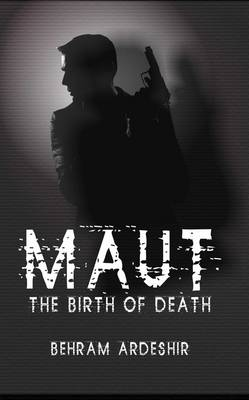 Maut by Behram Ardeshir