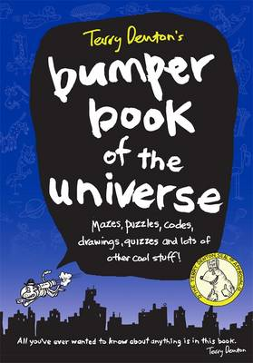 Terry Denton's Bumper Book Of The Universe by Terry Denton
