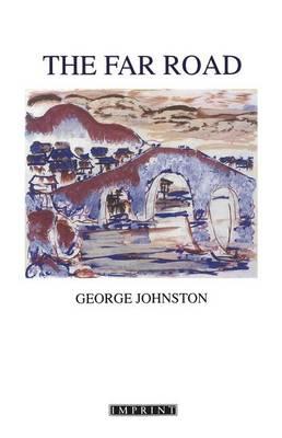 Far Road by George Johnston