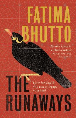 The Runaways: The new 'bold and probing novel' you won't be able to stop talking about by Fatima Bhutto