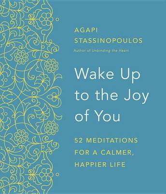 Year of Meditations to Get Unstuck by Agapi Stassinopoulos