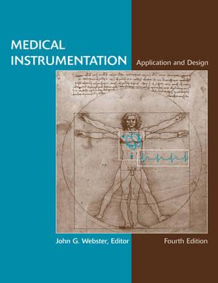 Medical Instrumentation by John G. Webster