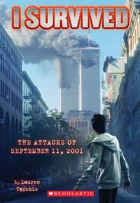 I Survived the Attacks of September 11th, 2001 by Lauren Tarshis