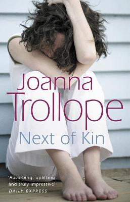 Next Of Kin by Joanna Trollope