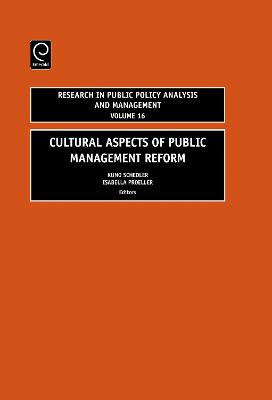 Cultural Aspects of Public Management Reform by Kuno Schedler