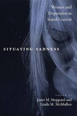 Situating Sadness by Janet M. Stoppard