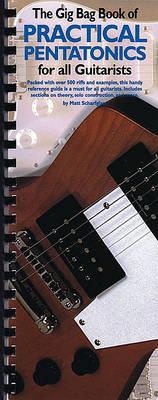 Gig Bag Book of Practical Pentatonics for All Guitarisis by Matt Scharfglass