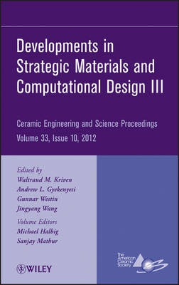 Developments in Strategic Materials and Computational Design III by ACerS (American Ceramic Society)