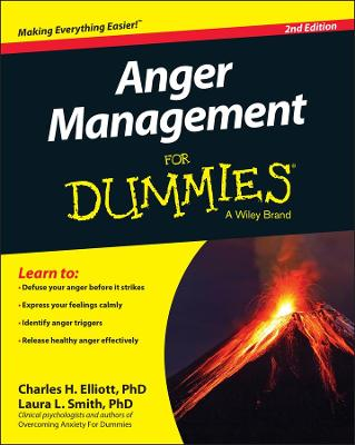 Anger Management for Dummies, Second Edition by Charles H. Elliott