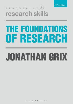 The Foundations of Research by Jonathan Grix