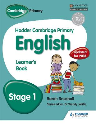 Hodder Cambridge Primary English: Learner's Book Stage 1 Hodder Cambridge Primary English: Learner's Book Stage 1 Stage 1 by Sarah Snashall