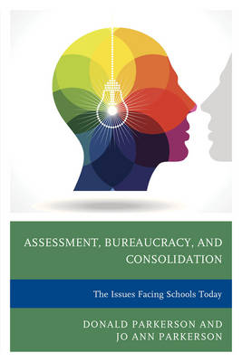 Assessment, Bureaucracy, and Consolidation book