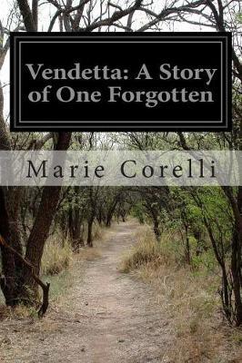 Vendetta by Marie Corelli