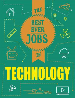 The Best Ever Jobs In: Technology by Paul Mason