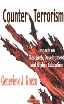 Counter Terrorism by Genevieve J Knezo