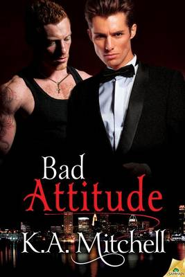 Bad Attitude by K a Mitchell