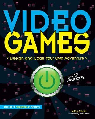 Video Games by Kathy Ceceri