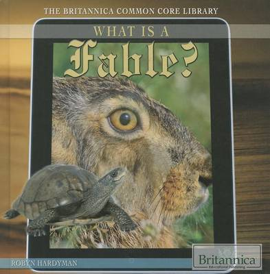 What Is a Fable? by Robyn Hardyman