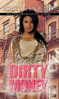 Dirty Money by Ashley And Jaquavis