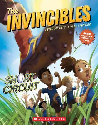 The Invincibles #2: Short Circuit by Peter Millett