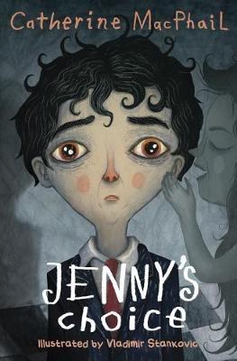 Jenny's Choice by Catherine MacPhail