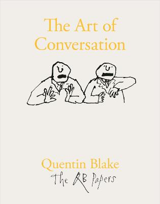 The Art of Conversation by Quentin Blake
