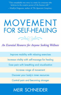Movement for Self-healing by Meir Schneider