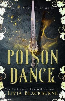 Poison Dance by Livia Blackburne