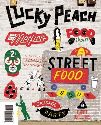 Lucky Peach Issue 10 by David Chang