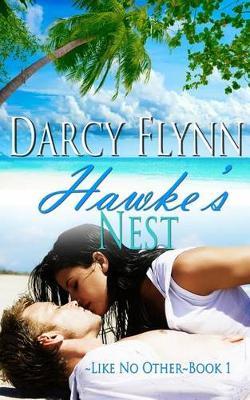 Hawke's Nest by Darcy Flynn