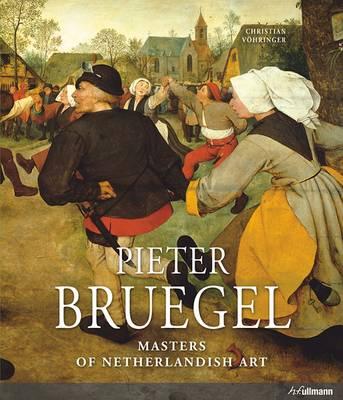 Masters of Nederlandish Art: Pieter Bruegel book