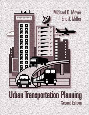 Urban Transportation Planning by Michael Meyer