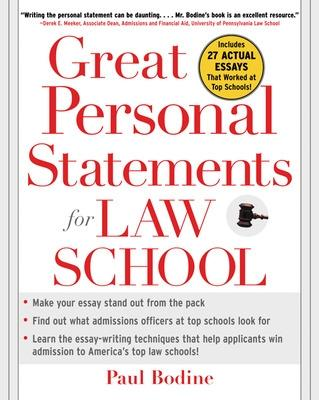 Great Personal Statements for Law School by Paul Bodine