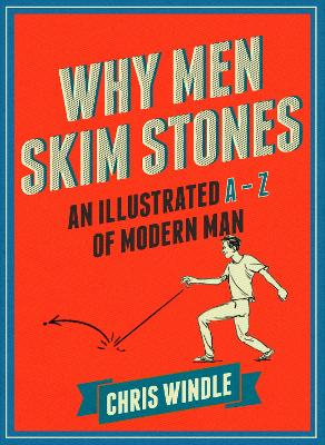 Why Men Skim Stones by Chris Windle
