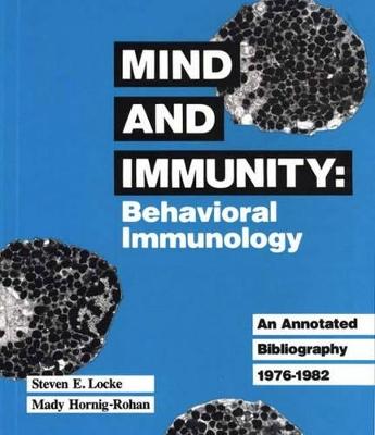 Mind and Immunity by Steven E. Locke