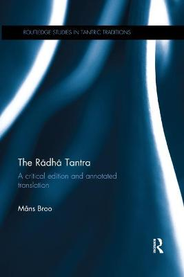 The Radha Tantra: A critical edition and annotated translation book